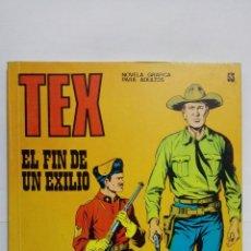 Cómics: TEX Nº 53, EL FIN DE UN EXILIO, EDICIONES BURU LAN 1972. Lote 155593338
