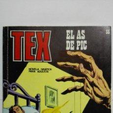 Cómics: TEX Nº 55, EL AS DE PIC, EDICIONES BURU LAN 1972. Lote 155593590