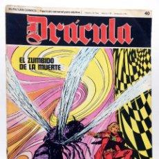 Cómics: DRÁCULA 40. EL ZUMBIDO DE LA MUERTE (ESTEBAN MAROTO) BURULAN BURU LAN, 1970. Lote 155653698