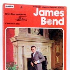 Cómics: JAMES BOND ALBUM 2. SOMBRAS DE ORO (IAN FLEMING / HORAK) BURULAN BURU LAN, 1974. Lote 155653766