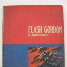 Cómics: FLASH GORDON - EL RAYO CELESTE - TOMO Nº 1 - HÉROES DEL CÓMIC - BURU LAN DE EDICIONES - AÑO 1972.. Lote 155939926