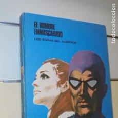 Cómics: TOMO EL HOMBRE ENMASCARADO Nº 2 LOS ESPIAS DEL ALBATROS - BURU LAN -. Lote 156990214