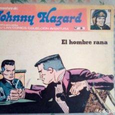 Cómics: JOHNNY HAZARD- Nº 3- EL HOMBRE RANA- EL GRAN FRANK ROBBINS- CORRECTO- MUY DIFÍCIL- LEAN-0611. Lote 156996134