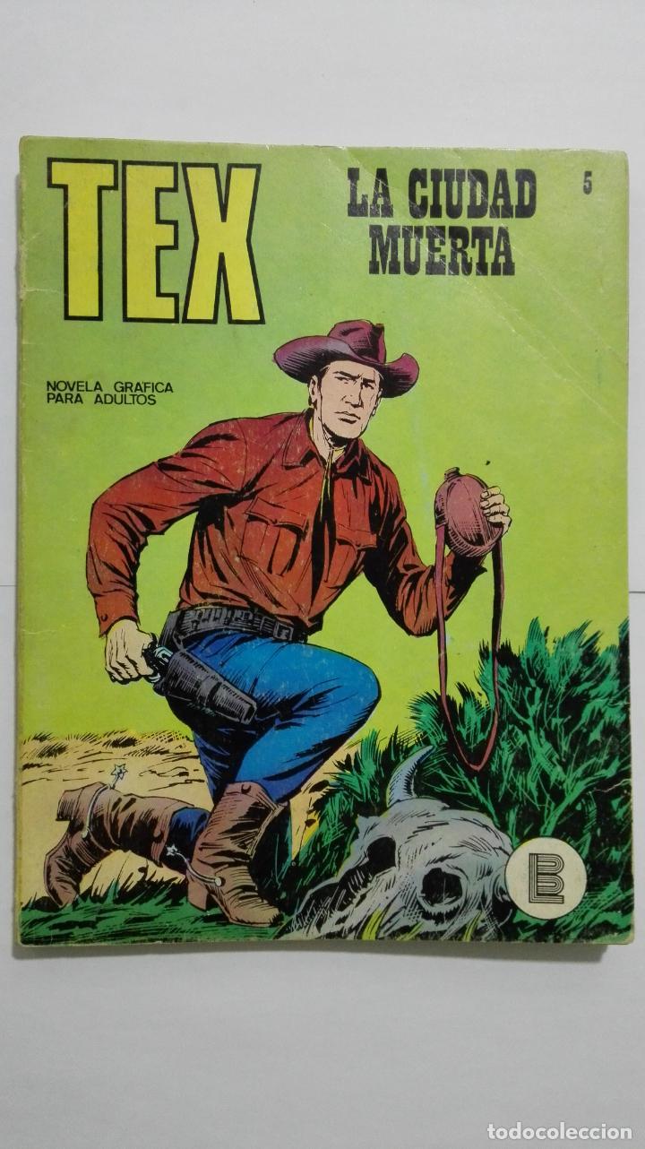 TEX Nº 5, LA CIUDAD MUERTA, EDICIONES BURU-LAN, 1971 (Tebeos y Comics - Buru-Lan - Tex)
