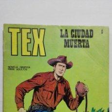 Cómics: TEX Nº 5, LA CIUDAD MUERTA, EDICIONES BURU-LAN, 1971. Lote 157370510