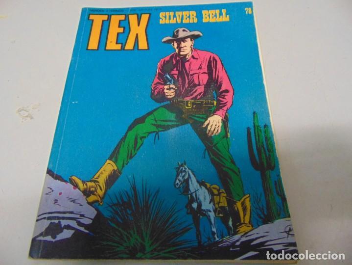 TEX 78 SILVER BELL BURULAN (Tebeos y Comics - Buru-Lan - Tex)