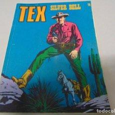 Cómics: TEX 78 SILVER BELL BURULAN. Lote 158783830