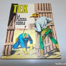 Cómics: TEX 76 LA FLECHA NEGRA BURULAN. Lote 158784914