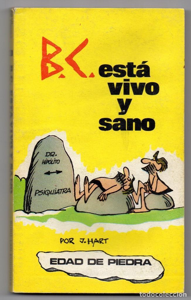 EDAD DE PIEDRA 10. B.C. ESTÁ VIVO Y SANO. J. HART (Tebeos y Comics - Buru-Lan - Otros)