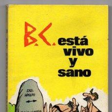 Cómics: EDAD DE PIEDRA 10. B.C. ESTÁ VIVO Y SANO. J. HART. Lote 161175354