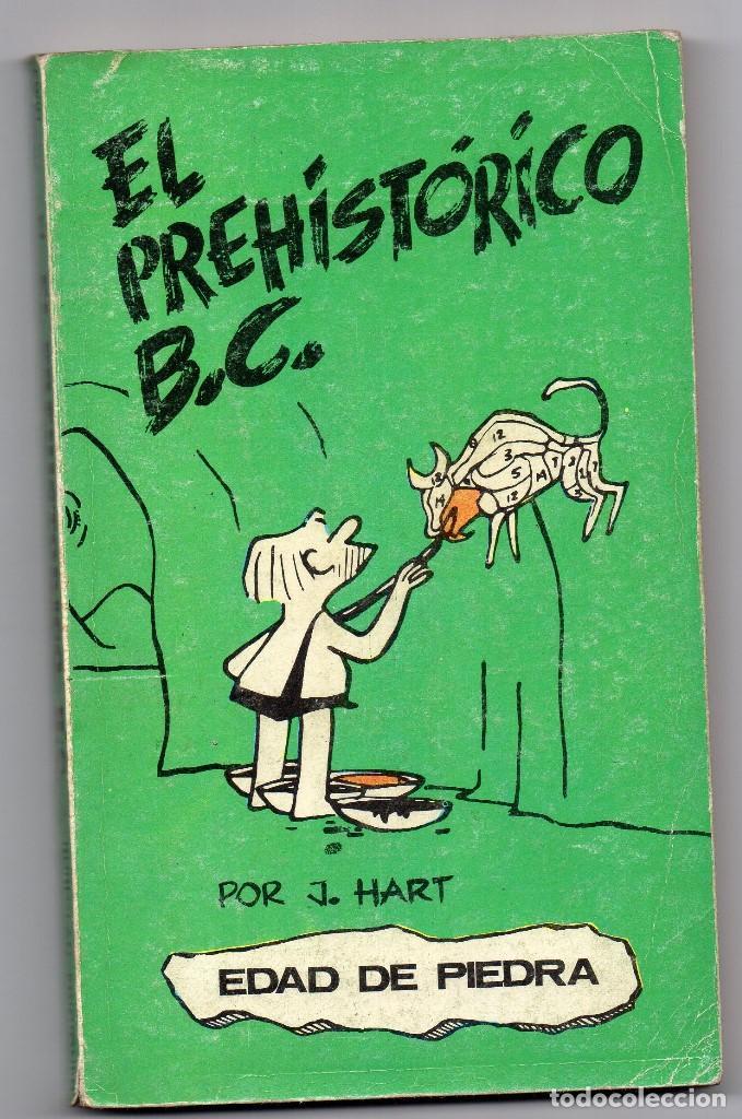EDAD DE PIEDRA 1. EL PREHISTÓRICO B.C. J. HART (Tebeos y Comics - Buru-Lan - Otros)