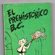 Cómics: EDAD DE PIEDRA 1. EL PREHISTÓRICO B.C. J. HART. Lote 161175542