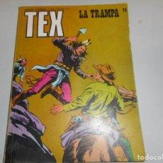 Cómics: TEX 74 LA TRAMPA BURULAN. Lote 161257858