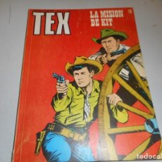 Comics: TEX 73 LA MISIÓN DE KIT BURULAN. Lote 161258734
