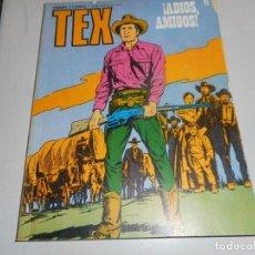 Cómics: TEX 71 ADIOS AMIGOS BURULAN. Lote 161260818