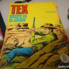 Cómics: TEX 47 MUERTE EL ABISMO BURULAN. Lote 161279654