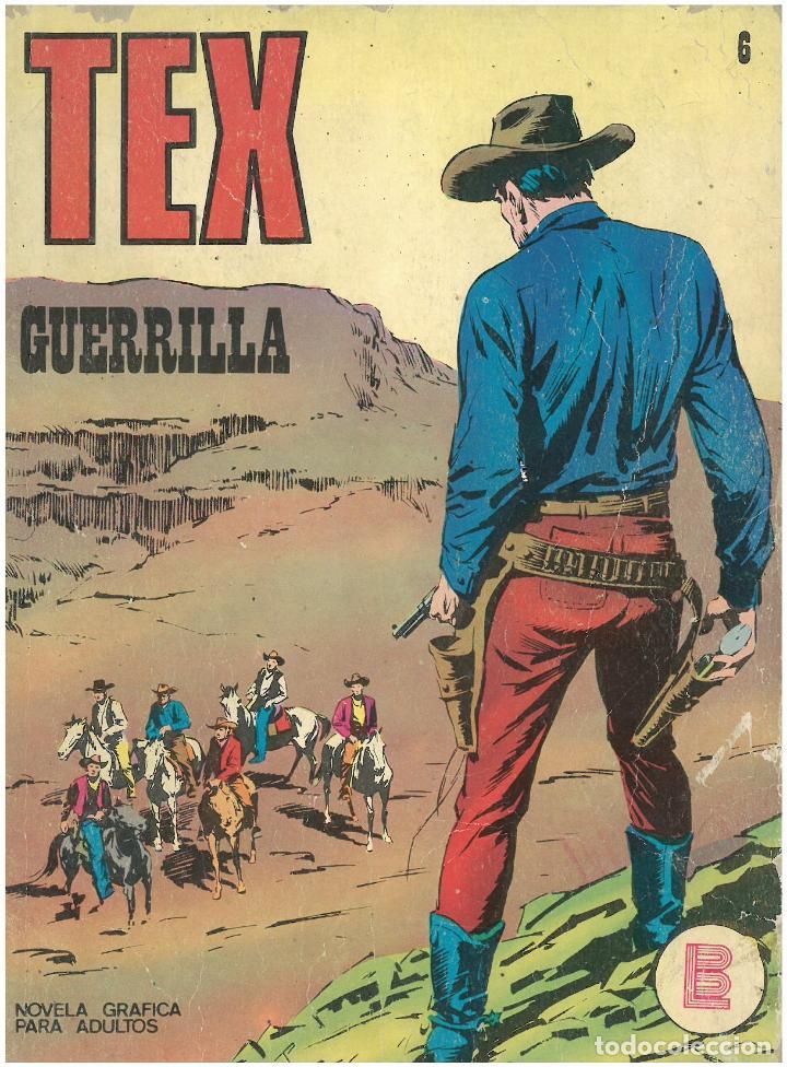 TEX Nº 6. GUERRILLA. BURU LAN. C-34 (Tebeos y Comics - Buru-Lan - Tex)