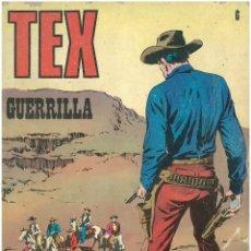 Cómics: TEX Nº 6. GUERRILLA. BURU LAN. C-34. Lote 161567330
