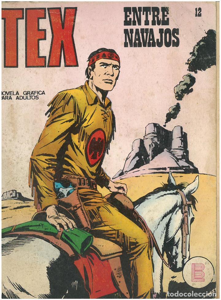 TEX Nº 12. ENTRE NAVAJOS. BURU LAN. C-34 (Tebeos y Comics - Buru-Lan - Tex)
