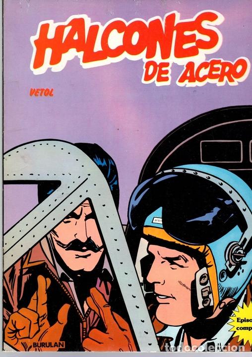 HALCONES DE ACERO. Nº 2. VETOL. EL LINGOTE. BURULAN 1974. EPISODIOS COMPLETOS (Tebeos y Comics - Buru-Lan - Halcones de Acero)