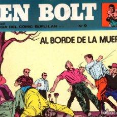 Cómics: BEN BOLT. Nº 9. AL BORDE DE LA MUERTE. ANTOLOGIA DEL COMIC BURU LAN, 1973. Lote 186653585