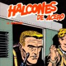 Cómics: HALCONES DE ACERO. EL SECUESTRO. EPISODIOS COMPLETOS. BURU LAN 1974. Lote 162918905