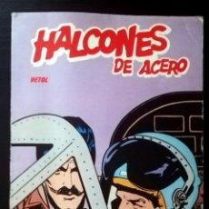Cómics: HALCONES DE ACERO TOMO / Nº 2 DOS HISTORIAS COMPLETAS (VETOL-EL LINGOTE) / BURULAN 1974. Lote 163316462