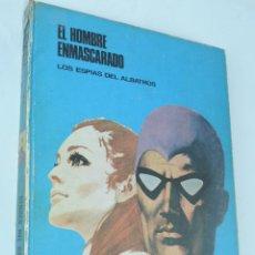 Cómics: EL HOMBRE ENMASCARADO TOMO 2 - LOS ESPÍAS DEL ALBATROS - BURU LAN 1971 BUEN ESTADO, CON ALGÚN ROCE . Lote 163819014