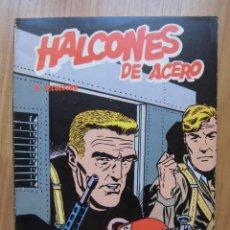 Cómics: HALCONES DE ACERO EL SECUESTRO BURULAN 1974. Lote 164871558