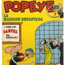 Cómics: POPEYE. Nº 7. LA MANSIÓN ENCANTADA. BURU LAN. (ST/MG). Lote 167107844