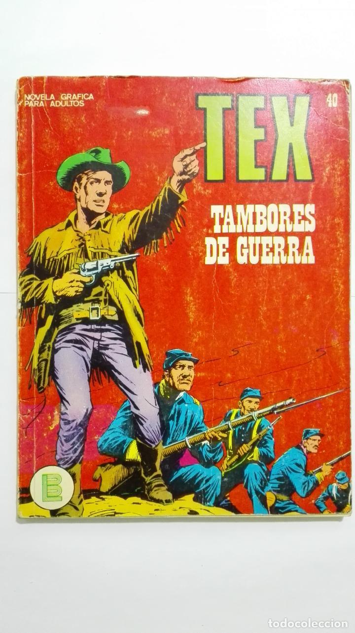 TEX Nº 40, TAMBORES DE GUERRA, EDICIONES BURU-LAN, 1971 (Tebeos y Comics - Buru-Lan - Tex)