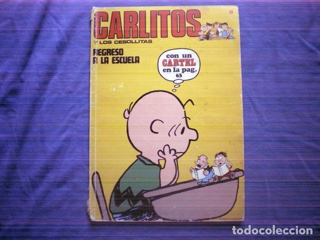 COMIC CARLITOS Y LOS CEBOLLITAS Nº 9 1971 CHARLES SCHULZ RUDOLPH DIRKS (Tebeos y Comics - Buru-Lan - Otros)