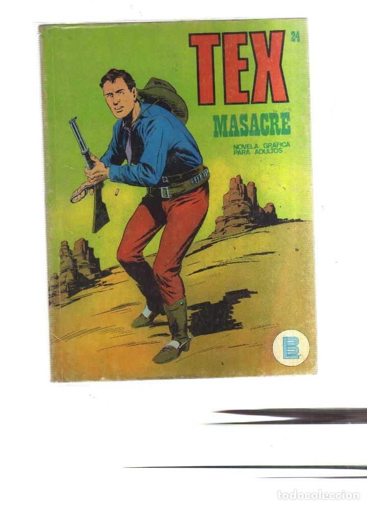 TEX MASACRE N,24 (Tebeos y Comics - Buru-Lan - Tex)