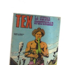 Cómics: TEX LA ULTIMA OPORTUNIDAD N,21. Lote 172292320