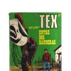 Fumetti: TEX ENTRE DOS BANDERAS N,27. Lote 172292728