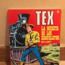 Fumetti: TEX LA MESETA DE LOS ESQUELETOS NÚMERO 30. Lote 172361708