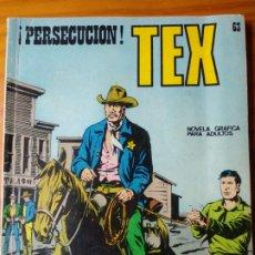 Cómics: TEX Nº 63 - PERSECUCION - BURU LAN -. Lote 174127588