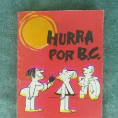 Cómics: HURRA POR B. C. JOHNNY HART - BURU LAN EDICIONES 1972. Lote 174332370