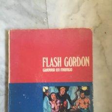 Cómics: FLASH GORDON GUERRA EN MONGO.Nº 7.BURULAN 1972.240 PG. Lote 174568502