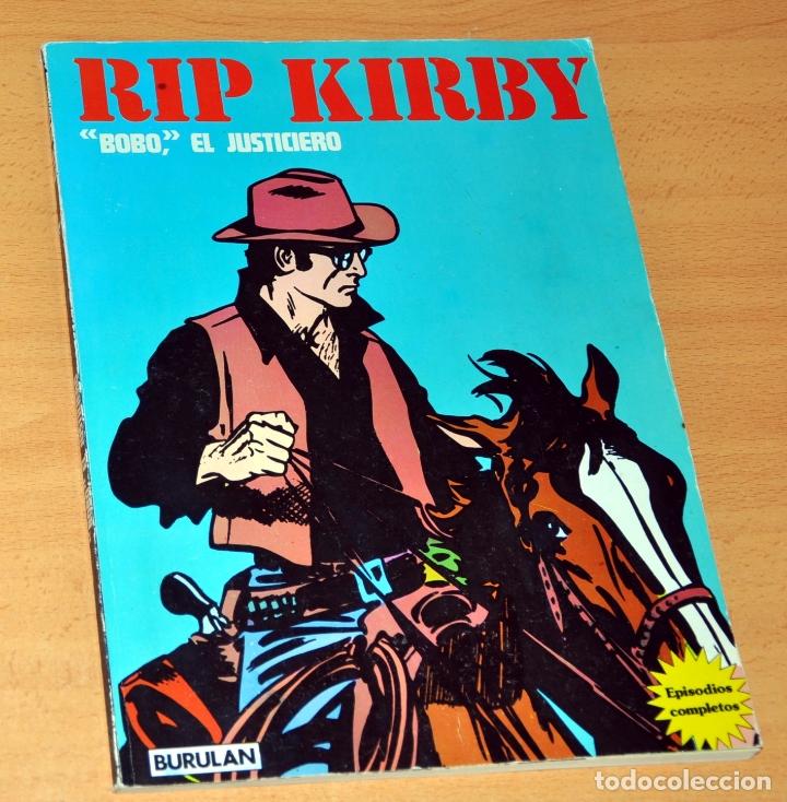 RIP KIRBY - BOBO, EL JUSTICIERO (EPISODIO COMPLETO) - EDITORIAL BURULÁN - AÑO 1974 (Tebeos y Comics - Buru-Lan - Rip Kirby)