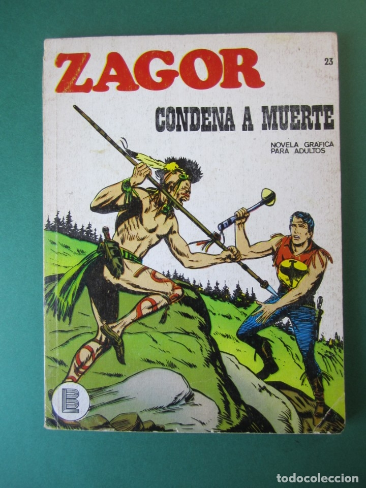 ZAGOR (1971, BURU LAN) 23 · 1-V-1972 · CONDENA A MUERTE (Tebeos y Comics - Buru-Lan - Zagor)