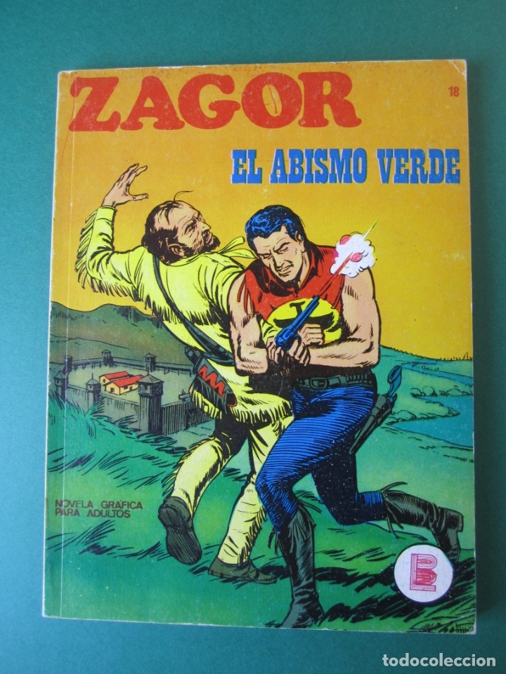 ZAGOR (1971, BURU LAN) 18 · 15-II-1972 · EL ABISMO VERDE (Tebeos y Comics - Buru-Lan - Zagor)