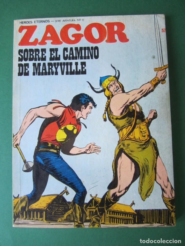 ZAGOR (1971, BURU LAN) 57 · 1-X-1973 · SOBRE EL CAMINO DE MARYVILLE (Tebeos y Comics - Buru-Lan - Zagor)