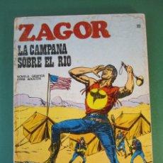 Cómics: ZAGOR (1971, BURU LAN) 22 · 15-IV-1972 · LA CAMPANA SOBRE EL RIO. Lote 175338295