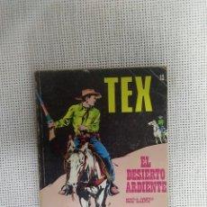 Cómics: TEX - EL DESIERTO ARDIENTE - NÚM. 13 - BURU LAN EDICIONES. Lote 175761828