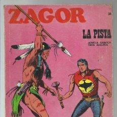 Cómics: ZAGOR 34: LA PISTA, 1972, BURU LAN, BUEN ESTADO. Lote 176960999
