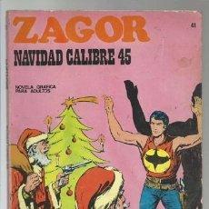 Cómics: ZAGOR 41: NAVIDAD CALIBRE 45, 1972, BURU LAN , BUEN ESTADO. Lote 176961595
