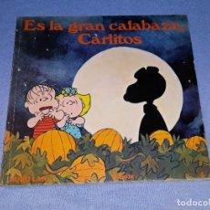 Cómics: ES LA GRAN CALABAZA CARLITOS EDICIONES BURULAN PRIMERA EDICION AÑO 1972 ORIGINAL. Lote 178970042