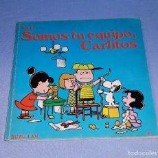 Cómics: SOMOS TU EQUIPO CARLITOS EDICIONES BURULAN PRIMERA EDICION AÑO 1972 ORIGINAL. Lote 178970281
