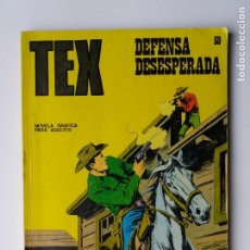 Cómics: TEX. Nº 59. DEFENSA DESESPERADA. 1972.. Lote 180451185